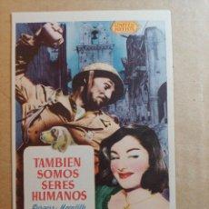 Cine: FOLLETO DE MANO DE LA PELÍCULA TAMBIEN SOMOS SERES HUMANOS. Lote 265717439