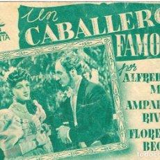 Cine: PN - PROGRAMA DOBLE - UN CABALLERO FAMOSO - ALFREDO MAYO, AMPARITO RIVELLES - PRINCIPAL CINEMA 1943. Lote 266515113