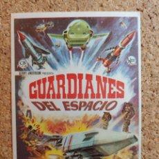 Folhetos de mão de filmes antigos de cinema: FOLLETO DE MANO DE LA PELÍCULA GUARDIANES DEL ESPACIO. Lote 266743953