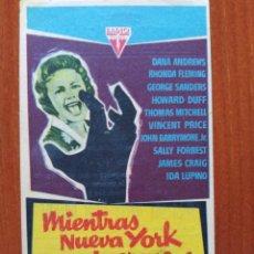 Folhetos de mão de filmes antigos de cinema: MIENTRAS NUEVA YORK DUERME (CON PUBLICIDAD). Lote 267235294