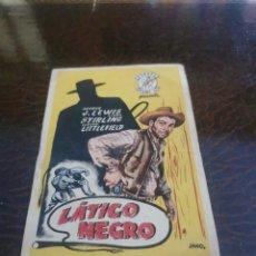 Folhetos de mão de filmes antigos de cinema: PROGRAMA DE MANO ORIG - LATIGO NEGRO - CON CINE DE RUTE IMPRESO AL DORSO. Lote 268031879
