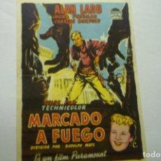 Flyers Publicitaires de films Anciens: PROGRAMA MARCADO A FUEGO .-ALAN LADD. Lote 268283434