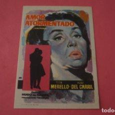 Cine: FOLLETO DE MANO PROGRAMA DE CINE AMOR ATORMENTADO SIN PUBLICIDAD LOTE 86 MIRAR FOTOS. Lote 268738169