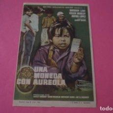 Cine: FOLLETO DE MANO PROGRAMA DE CINE UNA MONEDA CON AUREOLA SIN PUBLICIDAD LOTE 86 MIRAR FOTOS. Lote 268738304