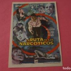 Cine: FOLLETO DE MANO PROGRAMA DE CINE LA RUTA DE LOS NARCOTICOS SIN PUBLICIDAD LOTE 87 MIRAR FOTOS. Lote 268742979