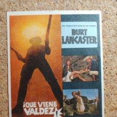 Folhetos de mão de filmes antigos de cinema: FOLLETO DE MANO DE LA PELÍCULA QUE VIENE VALDEZ. Lote 268854469
