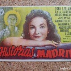 Flyers Publicitaires de films Anciens: FOLLETO DE MANO DE LA PELÍCULA HISTORIAS DE MADRID. Lote 268854559