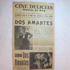 Cine: MOLINS DE REI-CINE DELICIAS-DOS AMANTES-CARTEL PROGRAMA DE CINE-VER FOTOS-(V-22.815). Lote 269160158