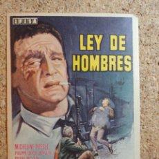 Cine: FOLLETO DE MANO DE LA PELÍCULA LEY DE HOMBRES. Lote 269342848