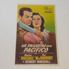 Folhetos de mão de filmes antigos de cinema: ANTIGUO PROGRAMA DE CINE UN ENCUENTRO EN EL PACIFICO CINE LEVANTE CINE MARINA AÑO 1947 VALENCIA. Lote 269583193