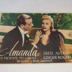 Cine: ANTIGUO PROGRAMA DE CINE AMANDA LA PACIENTE PELIGROSA - FRED ASTAIRE Y GINGER ROGERS - AÑOS 40. Lote 269598543