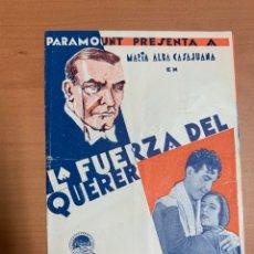 "Cine: FOLLETO DE CINE ANTIGUO "" LA FUERZA DEL QUERER "". 1931. PARAMOUNT PICTURES. DOBLE.. Lote 269698263"