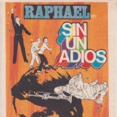 Cine: PROGRAMA DE CINE – SIN UN ADIOS – RAPHAEL – JANO - S/P. Lote 269973848