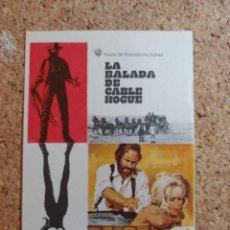 Cine: FOLLETO DE MANO DE LA PELÍCULA LA BALADA DE CARLE HOGUE. Lote 270126168
