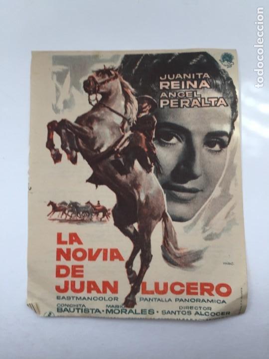 LA NOVIA DE JUAN LUCERO (Cine - Folletos de Mano - Clásico Español)