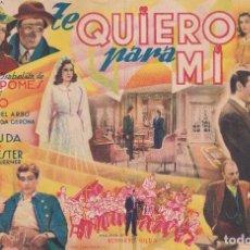 Cine: TE QUIERO PARA MI .- ANTONIO CASAL. Lote 270167188