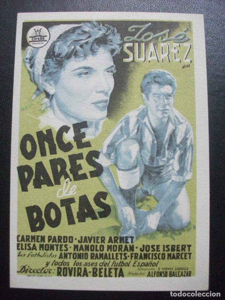 ONCE PARES DE BOTAS, JOSÉ SUAREZ (Cine - Folletos de Mano - Clásico Español)