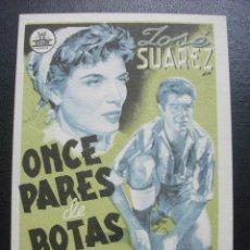 Cine: ONCE PARES DE BOTAS, JOSÉ SUAREZ. Lote 270194668