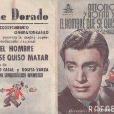 Cine: EL HOMBRE QUE SE QUISO MATAR .- ANTONIO CASAL. Lote 270206243