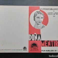 Cine: DOÑA MENTIRAS, CARMEN LARRABEITI, MIGUEL LIGERO, PARAMOUNT AÑOS 30. Lote 270218048