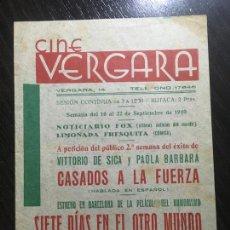 Cine: CINE VERGARA BARCELONA 1940 - PROGRAMA DE CINE DOBLE - CASADOS A LA FUERZA - 7 DÍAS EN EL OTRO MUNDO. Lote 270398233