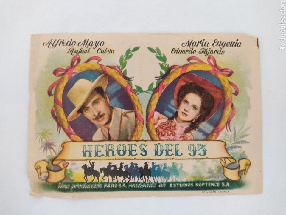 HEROES DEL 95 ALFREDO MAYO MARIA EUGENIA CINE SANTO DOMINGO JEREZ (Cine - Folletos de Mano - Clásico Español)