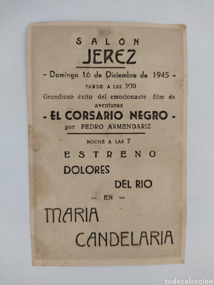Cine: Maria Candelaria Dolores del Rio Filmofono Salon Jerez año 1945 - Foto 2 - 271805348