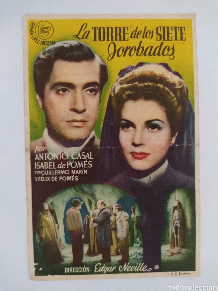 LA TORRE DE LOS SIETE JOROBADOS ANTONIO CASAL ISABEL DE POMES SALON JEREZ AÑO 1945 (Cine - Folletos de Mano - Clásico Español)