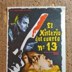 Folhetos de mão de filmes antigos de cinema: FOLLETO DE MANO DE LA PELÍCULA EL MISTERIO DEL CUARTO Nº 13. Lote 271923788