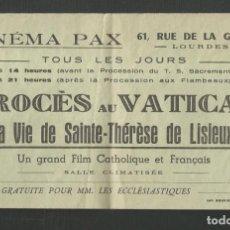 Cine: PROGRAMA DE MANO CINEMA PAX (LOURDES) PROCESO DEL VATICANO A SANTA TERESA DE LISIEUX. Lote 272374308
