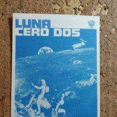 Cine: FOLLETO DE MANO DE LA PELÍCULA LUNA CERO DOS. Lote 272559013