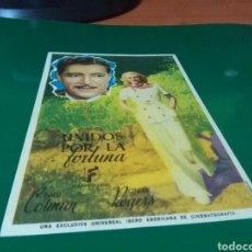 Cine: ANTIGUO PROGRAMA DE CINE UNIDOS POR LA FORTUNA. TEATRO CIRCO. SAN JUAN DE VILASAR. 1945. Lote 272748253