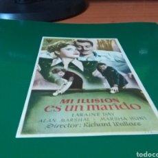 Cine: ANTIGUO PROGRAMA DE CINE MI ILUSIÓN ES UN MARIDO. CINE ESPAÑA DE LLAGOSTERA. Lote 272748488