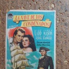 Folhetos de mão de filmes antigos de cinema: FOLLETO DE MANO DE LA PELÍCULA LA NAVE DE LOS CONDENADOS CON PUBLICIDAD. Lote 274603138