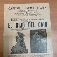 """Folhetos de mão de filmes antigos de cinema: FOLLETO DE CINE ANTIGUO """"EL HIJO DEL CAID"""".RODOLFO VALENTNO.1930. PROGRAMA LOCAL. CARTEL.. Lote 275054463"""