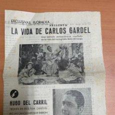 """Folhetos de mão de filmes antigos de cinema: FOLLETO DE CINE ANTIGUO """"LA VIDA DE CARLOS GARDEL"""". EXCLUSIVAS FLORALVA. PROGRAMA LOCAL.. Lote 275102448"""