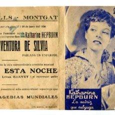Folhetos de mão de filmes antigos de cinema: LA GRAN AVENTURA DE SILVIA, CON KATHERINE HEPBURN.. Lote 275166623