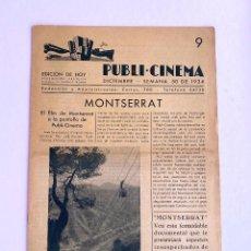 Cine: MONTSERRAT. PROGRAMA PUBLI CINEMA, 1934. Lote 275334888
