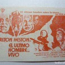 Folhetos de mão de filmes antigos de cinema: PROGRAMA DE CINE LOCAL. EL ULTIMO HOMBRE VIVO 1972. Lote 275630643