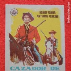 Cine: CAZADOR DE FORAJIDOS, IMPECABLE SENCILLO, HENRY FONDA, CON PUBLICIDAD KURSAAL REUS. Lote 276190658