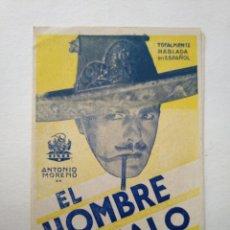 Flyers Publicitaires de films Anciens: EL HOMBRE MALO - PROGRAMA DOBLE - 1931 - ANTONIO MORENO - VER FOTOS ADICIONALES. Lote 276195258