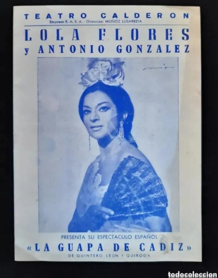 PROGRAMA DE TEATRO DE LOLA FLORES. AÑOS 60. ROGAMOS LEER BIEN LA DESCRIPCIÓN ANTES DE PUJAR. (Cine - Folletos de Mano - Musicales)