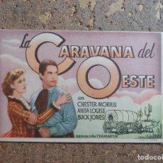 Flyers Publicitaires de films Anciens: FOLLETO DE MANO DE LA PELICULA LA CARAVANA DEL OESTE. Lote 276697773