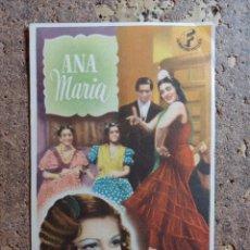 Cine: FOLLETO DE MANO DE LA PELICULA ANA MARIA CON PUBLICIDAD. Lote 276921693