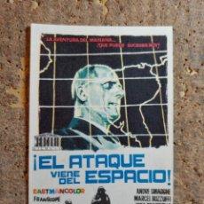 Cine: FOLLETO DE MANO DE LA PELICULA EL ATAQUE VIENE DEL ESPACIO. Lote 276997938