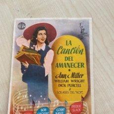 Cine: FOLLETO DE MANO ; LA CANCIÓN DEL AMANECER ; ANN MILLER. Lote 277047623