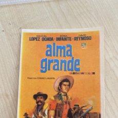 Cine: FOLLETO DE MANO ; ALMA GRANDE ; MANUEL LÓPEZ ANCHOA. Lote 277053328