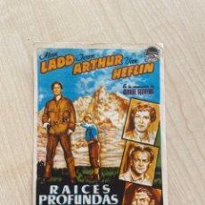Cine: FOLLETO DE MANO ; RAÍCES PROFUNDAS ; 1955 ; ALAN LADO. Lote 277054113