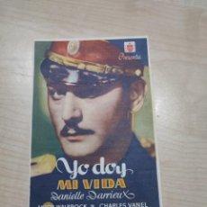 Cine: FOLLETO DE MANO YO DOY MI VIDA , DANIELLE DARRIEUX , 1945. Lote 277096088