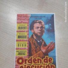 Cine: FOLLETO DE MANO ORDEN DE EJECUCION , EDDIE ALBERT , 1960. Lote 277100718
